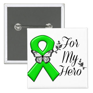 Green Awareness Ribbon For My Hero Pinback Button