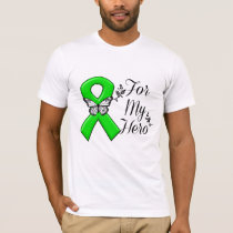 Green Awareness Ribbon For My Hero T-Shirt