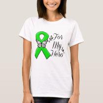 Green Awareness Ribbon For My Hero T-Shirt