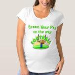 Green Bay Fan on the way Maternity T-Shirt
