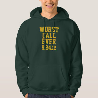 Green Bay Football: Worst Call Ever 9/24/12 Hoodie
