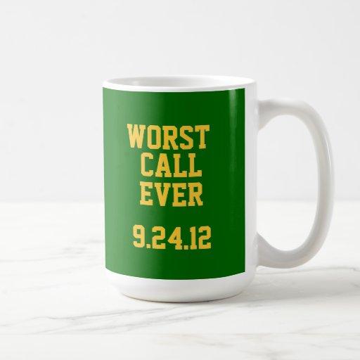 Green Bay Football Worst Call Ever 9 24 12 Mug Zazzle