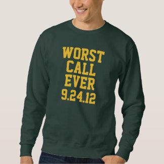Green Bay Football: Worst Call Ever 9/24/12 Sweatshirt