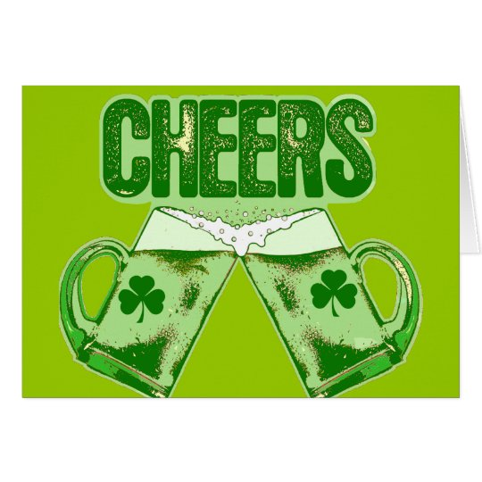 Green Beer Cheers Card