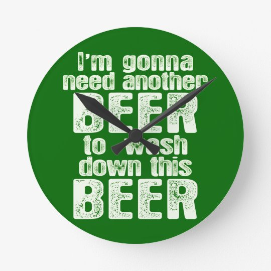 Green Beer Day Humor Round Clock