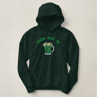Green Beer Me St. Patrick's Day Embroidery Embroidered Hoodie