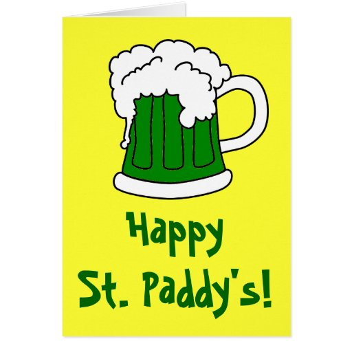 Green Beer St. Patrick's Greeting Card