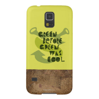 Green Before Green Was Cool Case For Galaxy S5