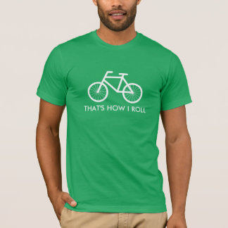 Green bicycle tee shirt | That's how i roll