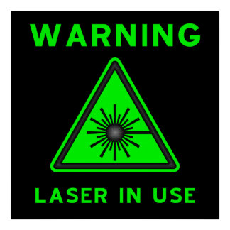 Green & Black Laser Warning Poster