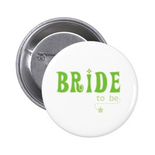 Green Bride to Be Pins