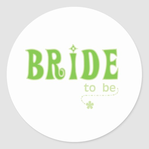 Green Bride to Be Classic Round Sticker