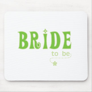 Green Bride to Be Mouse Pad