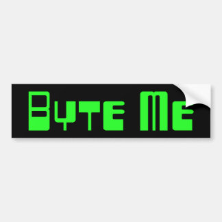 Green Byte Me Bumper Sticker