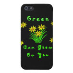 Green Can Grow On You Cover For iPhone 5