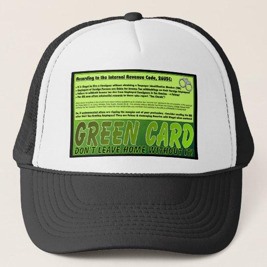 Green-Card Please! Trucker Hat