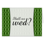 "[ Thumbnail: Green Chain-Like Pattern ""Shall We Wed?"" Card ]"