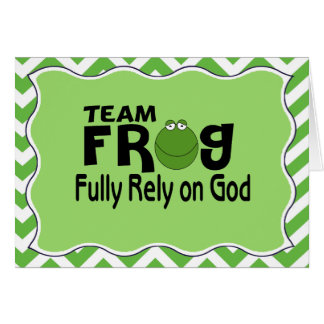 Green Chevron Team Frog (Fully Rely On God) Card