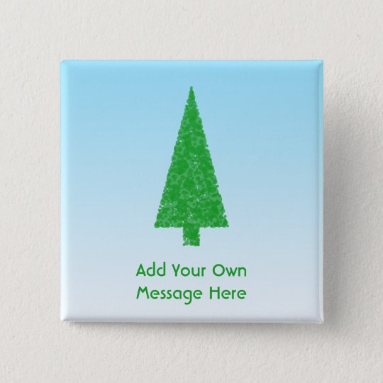Green Christmas Tree. Blue and White. Custom Text Button