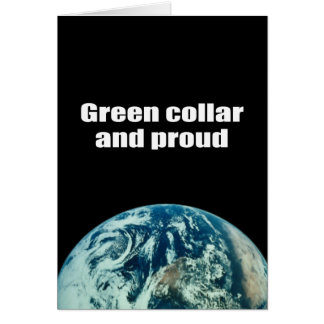 Green collar and proud greeting card