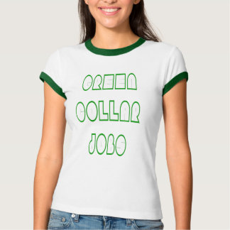 green collar jobs T-Shirt