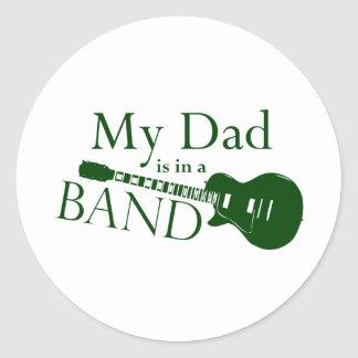 Green Dad is in a Band Classic Round Sticker