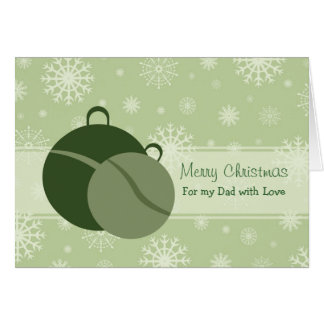 Green Decorations Dad Merry Christmas Card