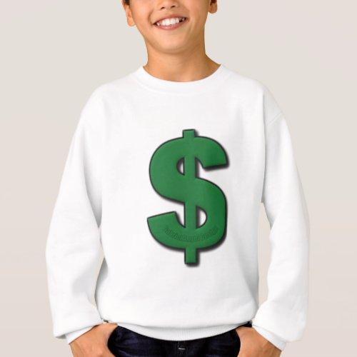 Green Dollar Sign Sweatshirt