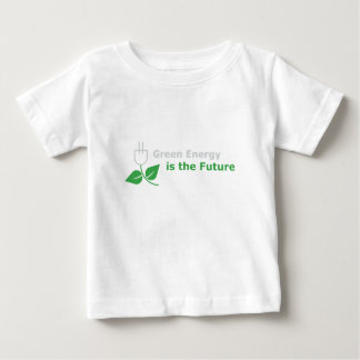 Green Energy is the Future Baby T-Shirt