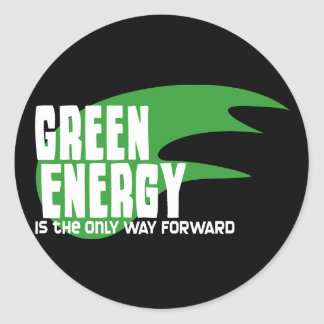 Green Energy is the Only Way Forward Stickers
