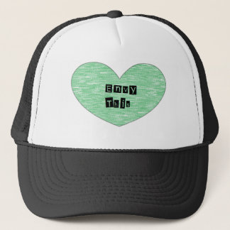 Green Envy This Heart Trucker Hat