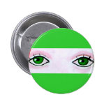 Green Eyes meagre Pinback Buttons