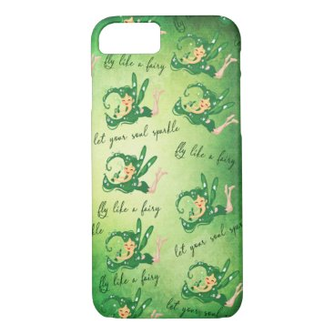 Green Fairy let your soul sparkle fly Like A fairy iPhone 8/7 Case