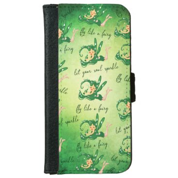 Green Fairy let your soul sparkle fly Like A fairy iPhone 6/6s Wallet Case