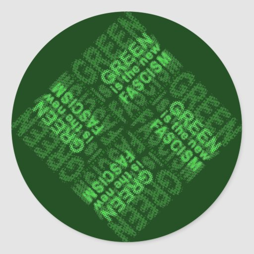 Green Fascism Stickers