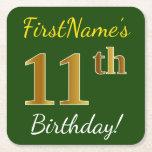 [ Thumbnail: Green, Faux Gold 11th Birthday + Custom Name Paper Coaster ]