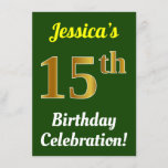 [ Thumbnail: Green, Faux Gold 15th Birthday Celebration + Name Invitation ]