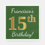 [ Thumbnail: Green, Faux Gold 15th Birthday + Custom Name Paper Napkin ]