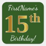 [ Thumbnail: Green, Faux Gold 15th Birthday + Custom Name Sticker ]