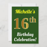 [ Thumbnail: Green, Faux Gold 16th Birthday Celebration + Name Invitation ]