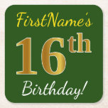 [ Thumbnail: Green, Faux Gold 16th Birthday + Custom Name Paper Coaster ]