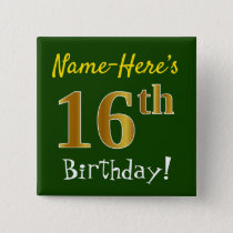 Green, Faux Gold 16th Birthday, With Custom Name Button