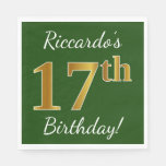 [ Thumbnail: Green, Faux Gold 17th Birthday + Custom Name Paper Napkin ]