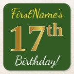 [ Thumbnail: Green, Faux Gold 17th Birthday + Custom Name Paper Coaster ]