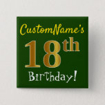 [ Thumbnail: Green, Faux Gold 18th Birthday, With Custom Name Button ]