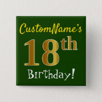 Green, Faux Gold 18th Birthday, With Custom Name Button
