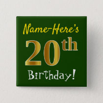 Green, Faux Gold 20th Birthday, With Custom Name Button