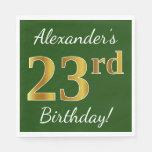 [ Thumbnail: Green, Faux Gold 23rd Birthday + Custom Name Napkin ]