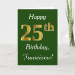 [ Thumbnail: Green, Faux Gold 25th Birthday + Custom Name Card ]