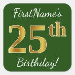 [ Thumbnail: Green, Faux Gold 25th Birthday + Custom Name Sticker ]